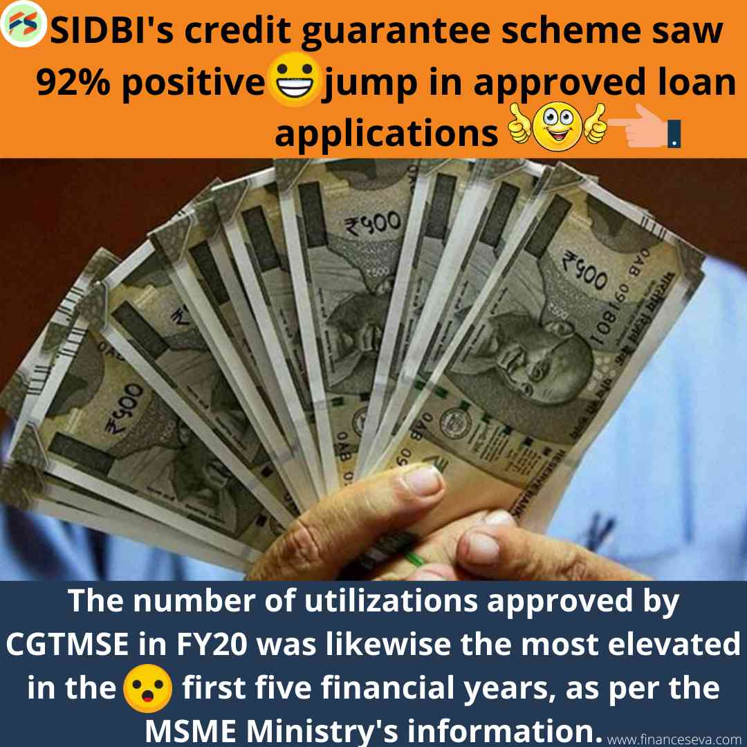 SIDBI's credit guarantee scheme saw 92% positive jump in approved loan applications