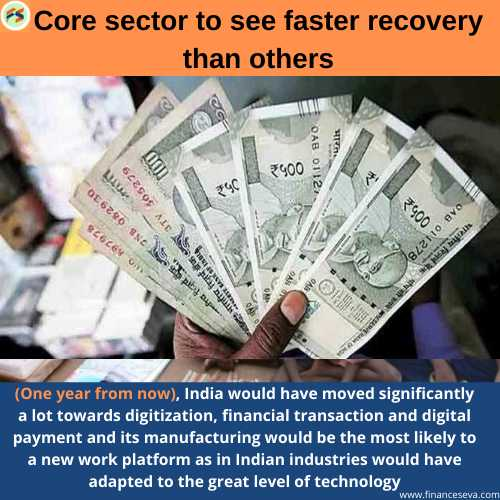 Core Sector to see Faster Recovery than others