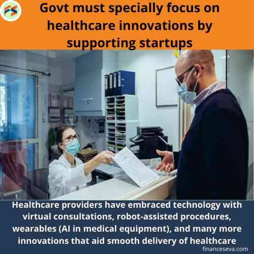 Govt Focus on Healthcare Innovations by Supporting Startups