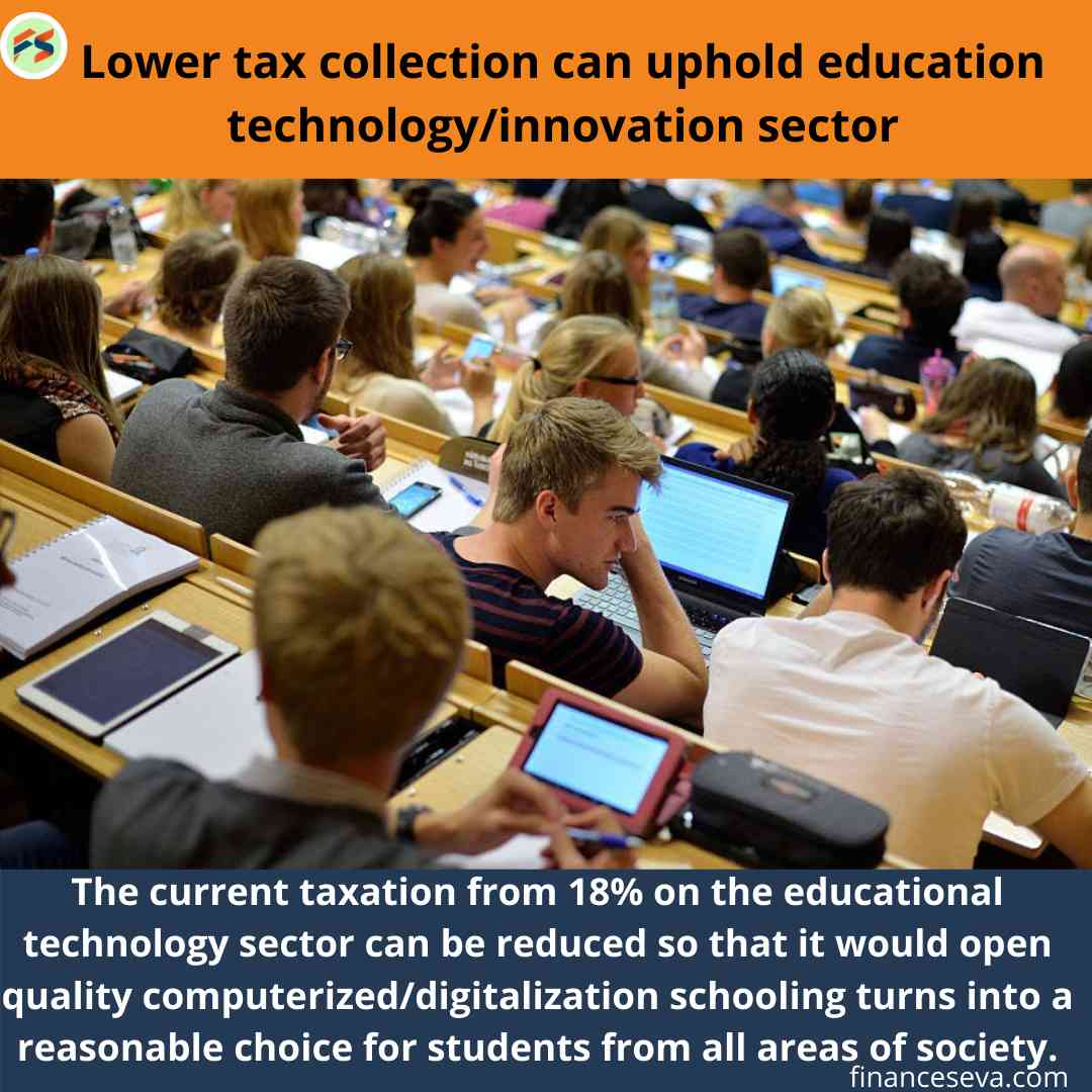 Lower Tax Collection can Uphold Education technology/Innovation Sector