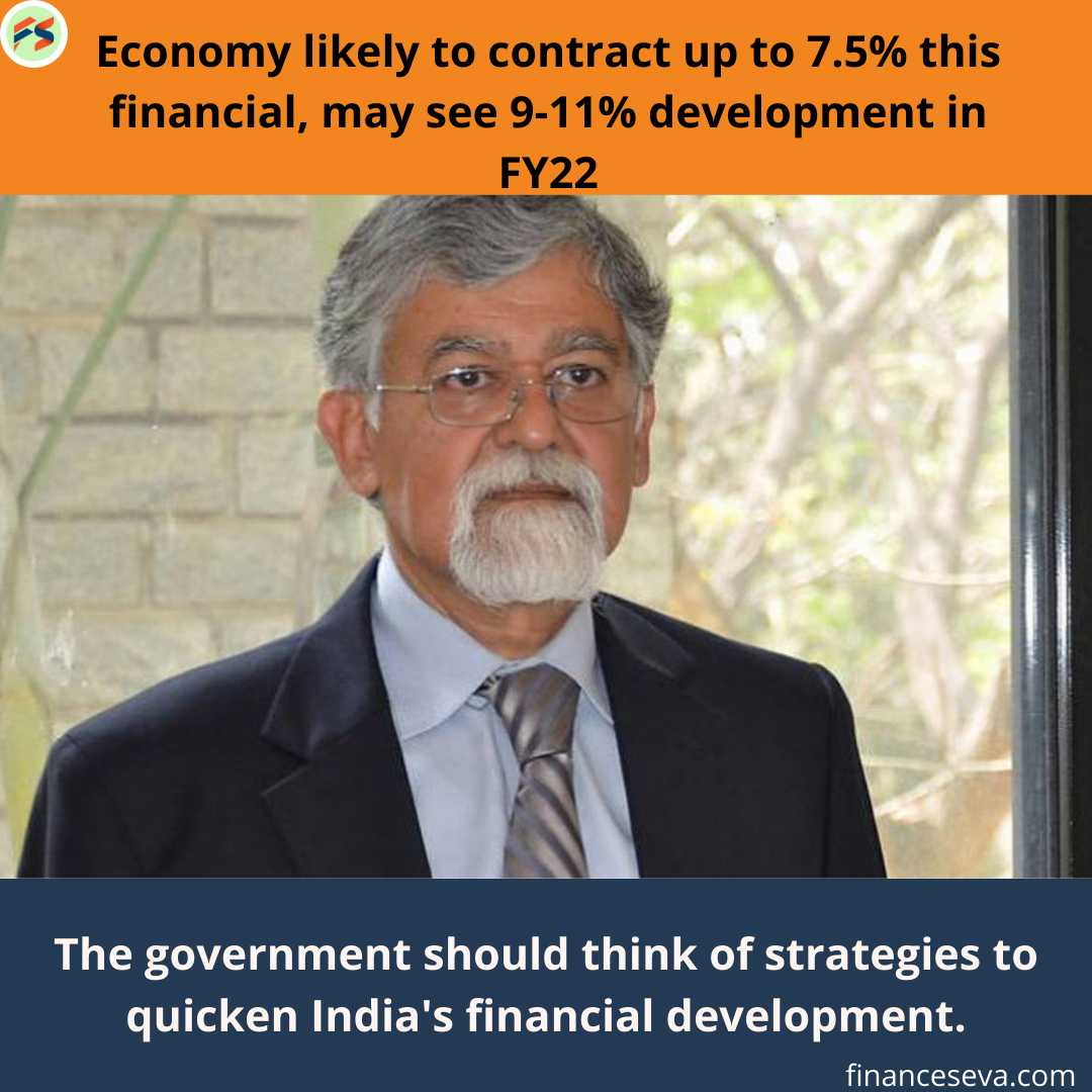 Economy likely to contract up to 7.5% this financial, may see 9-11% development in FY22